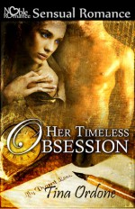 Her Timeless Obsession - Tina Ordone, Brita Addams