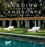 Leading Residential Landscape Professionals - Pamela Lerner Jaccarino, Beth Dunlop