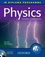 Ib Course Companion: Physics - Tim Kirk, Neil Hodgson