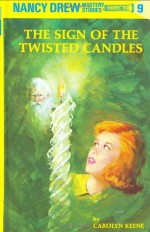The Sign of the Twisted Candles - Carolyn Keene, Walter Karig