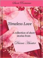 Timeless Love - Diana Hunter