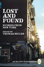 Lost and Found: Stories from New York - Thomas Beller