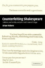 'Counterfeiting' Shakespeare: Evidence, Authorship and John Ford's Funerall Elegye - Brian Vickers