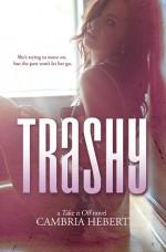 Trashy - Cambria Hebert