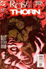 Rose and Thorn: The Greenhouse Effect (Volume 1) - Gail Simone, Adriana Melo, Dan Green
