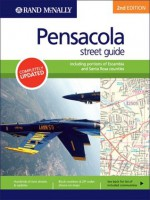 Pensacola Street Guide: Including Portions of Escambia and Santa Rosa Counties, Second Edition (Rand McNally StreetFinder) - Rand McNally