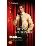 Bossman Billionaire - Kathie DeNosky
