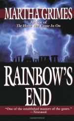 Rainbow's End - Martha Grimes