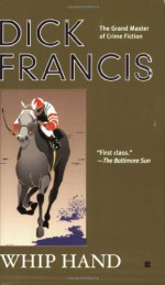 Whip Hand - Dick Francis