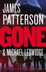 Gone - James Patterson, Michael Ledwidge