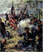 Battles of the Civil War, 1861-1865: From Fort Sumter to Petersburg - Kevin J. Dougherty, Chris McNab, Martin J. Dougherty