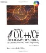 Jamsa's C/C++/C# Programmer's Bible - Kris Jamsa