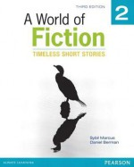 A World of Fiction 2: Timeless Short Stories - Sybil Marcus, Daniel Berman