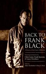 Back to Frank Black - Adam Chamberlain, Brian Dixon, Lance Henriksen, Frank Spotnitz, Chris Carter