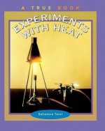 Experiments with Heat - Salvatore Tocci