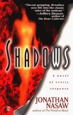 Shadows - Jonathan Nasaw