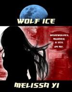 Wolf Ice - Melissa Yuan-Innes, Melissa Yi