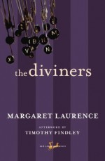 The Diviners - Timothy Findley, Margaret Laurence