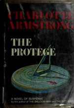 The Protege - Charlotte Armstrong