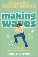Making Waves - Annie Dalton