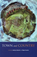 Town And Country - Anthony Barnett, Roger Scruton