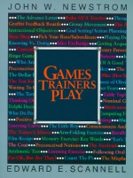 Games Trainers Play - John W. Newstrom, Edward E. Scannell