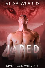 Jared (River Pack Wolves 3) - New Adult Paranormal Romance - Alisa Woods