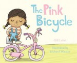 The Pink Bicycle - Gillian Lobel, Richard Watson
