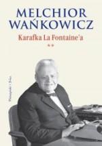 Karafka La Fontaine'a (**) - Melchior Wańkowicz