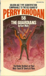 The Guardians - Kurt Mahr, Wendayne Ackerman