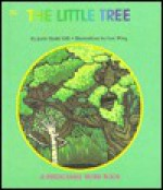The Little Tree - Janie Spaht Gill, Lori Anderson Wing