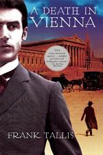 A Death in Vienna - Dr. Frank Tallis