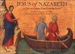 Jesus of Nazareth: A Life of Christ Through Pictures; Illustrated with Paintings from the National Gallery of Art, Washington, D.C - National Gallery Of Art
