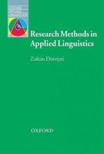 Research Methods in Applied Linguistics: Quantitative, Qualitative, and Mixed Methodologies - Zoltan Dornyei