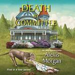 Death by Committee - Alexis Morgan, Coleen Marlo