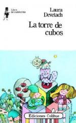 La Torre de Cubos - Laura Devetach
