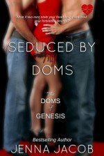 Seduced by My Doms - Jenna Jacob