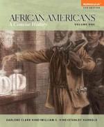 African Americans: A Concise History, Volume 1, Books a la Carte Edition - Darlene Clark Hine, William C. Hine, Stanley C Harrold