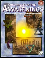 Chronicle of the Awakenings (Nephilim) - Shannon Appelcline, John Tuckey, Kenneth Hite, Bill Filios, Donald Kubasak, Adam Thornton
