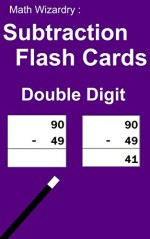 Math Wizardry: Subtraction Flash Cards - Double Digits - Scott Douglas
