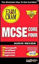MCSE Core 4 Exam Cram Audio Review - Kurt Hudson