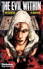 The Evil Within #4 (The Evil Within: 4) - Ian Edginton, Alex Sanchez, Hi-Fi Color Design