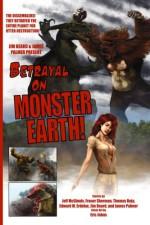 Betrayal on Monster Earth - James Palmer, Jim Beard, Jeff McGinnis, Fraser Sherman, Thomas Deja, Edward M. Erdelac, James Palmer, James Palmer, Jim Beard, Eric Johns, James R. Tuck