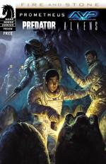 Prometheus/Aliens/AvP/Predator: Fire & Stone sampler #0 (Dark Horse Samplers) - Juan Ferreyra, Chris Roberson, Ariel Olivetti, Patric Reynolds, Joshua Williamson, Christopher Mooneyham