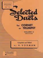 Selected Duets for Cornet or Trumpet: Volume 2 - Advanced (Rubank Educational Library) - H. Voxman