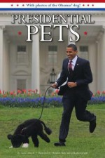 Presidential Pets - Laura Driscoll, Christian Slade