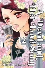 A Devil and Her Love Song Volume 12[DEVIL & HER LOVE SONG V12][Paperback] - MiyoshiTomori