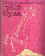 Writings and Drawings - Bob Dylan