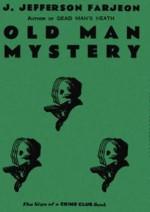Old Man Mystery - J. Jefferson Farjeon
