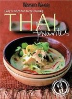"""Thai Favourites: Easy Recipes For Home Cooking ( """" Australian Women's Weekly """" Mini) - Susan Tomnay"""